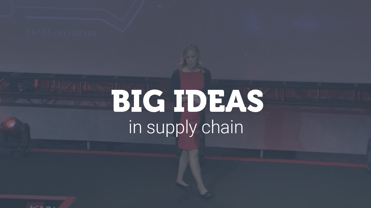 Big Ideas in Supply Chain video thumbnail